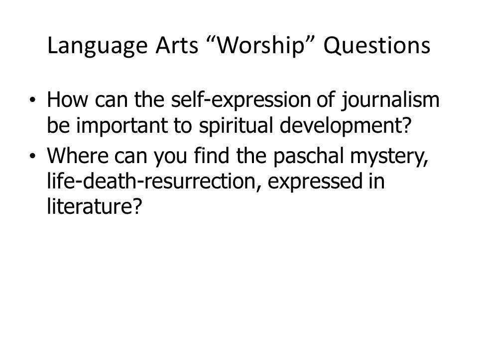 Language Arts Worship Questions