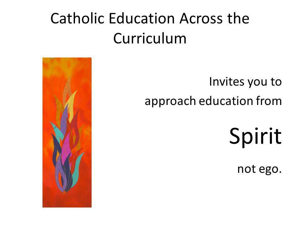 Catholic Education Across the Curriculum