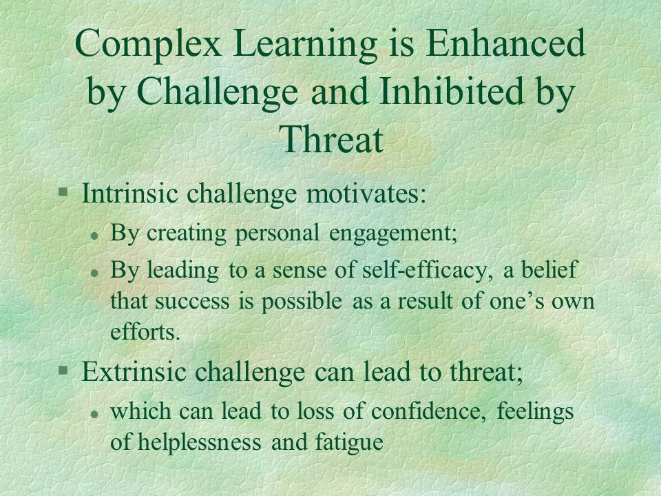 Complex Learning is Enhanced by Challenge and Inhibited by Threat