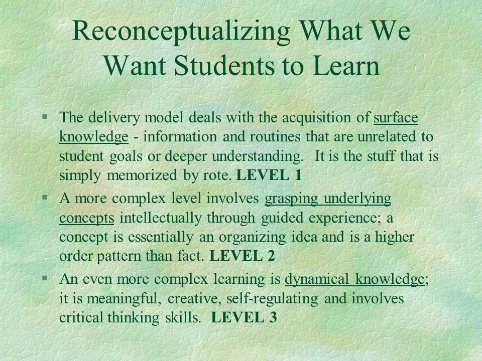 Reconceptualizing What We Want Students to Learn