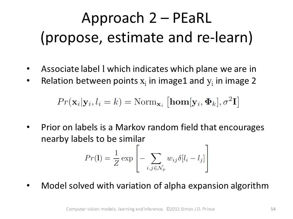 Approach 2 – PEaRL (propose, estimate and re-learn)
