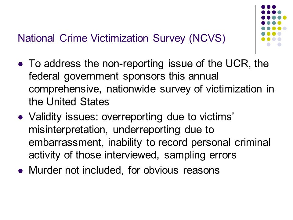 National Crime Victimization Survey (NCVS)