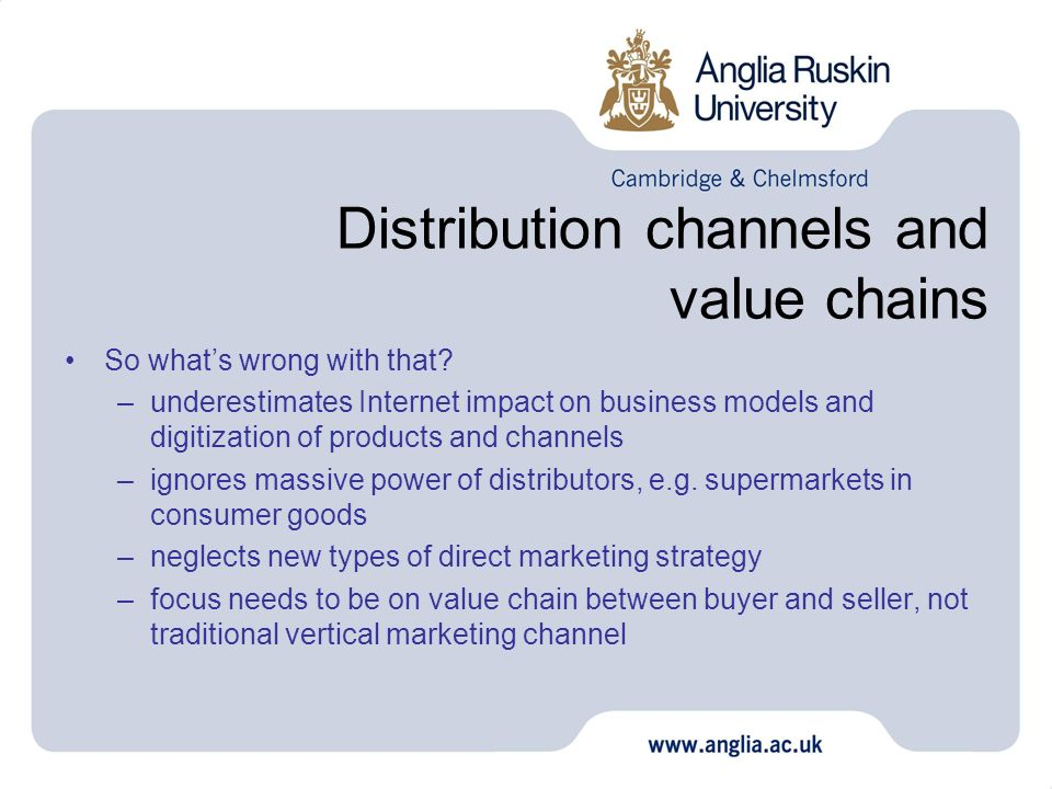 Distribution channels and value chains