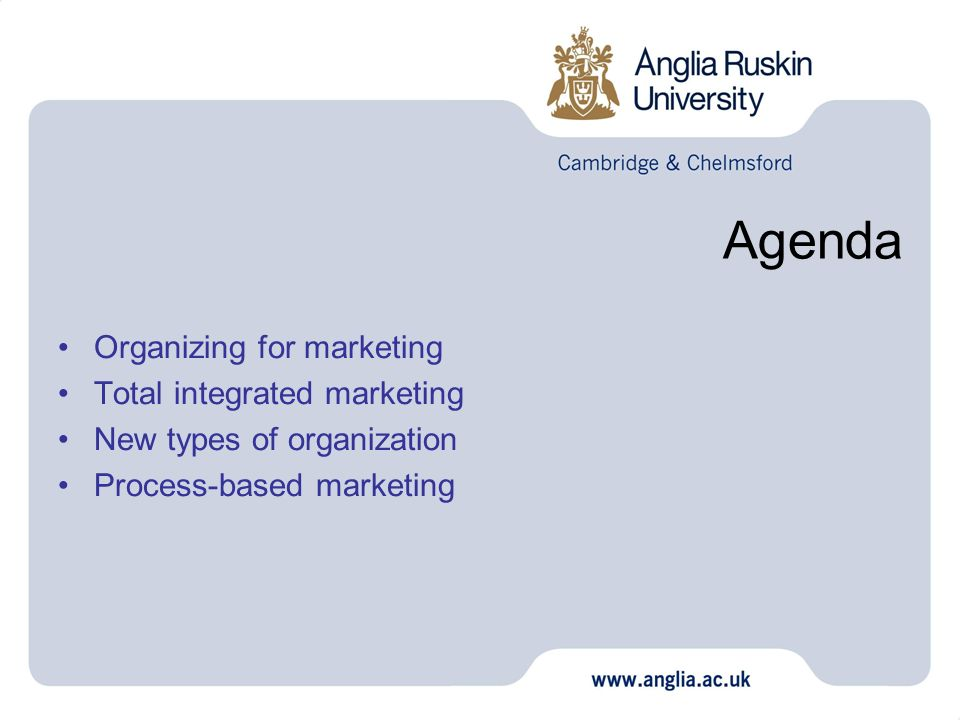Agenda Organizing for marketing Total integrated marketing