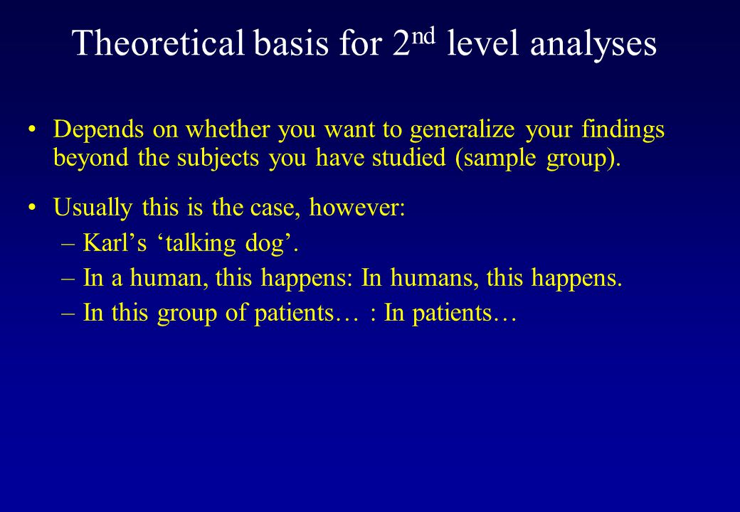 Theoretical basis for 2nd level analyses