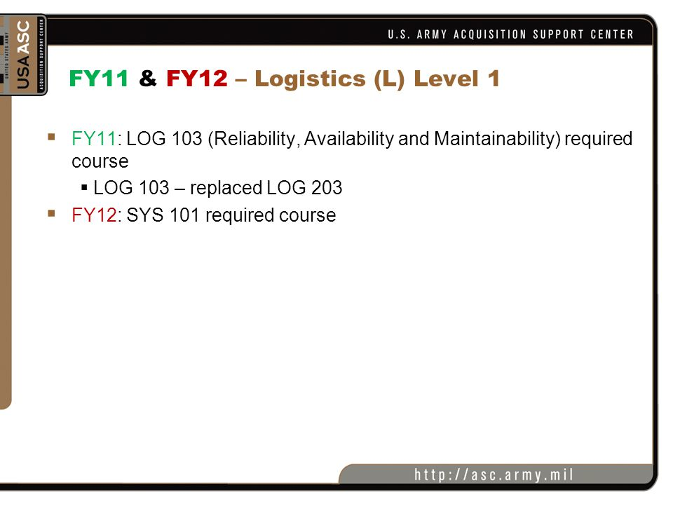 FY11 & FY12 – Logistics (L) Level 1