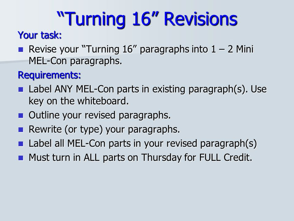 Turning 16 Revisions Your task: