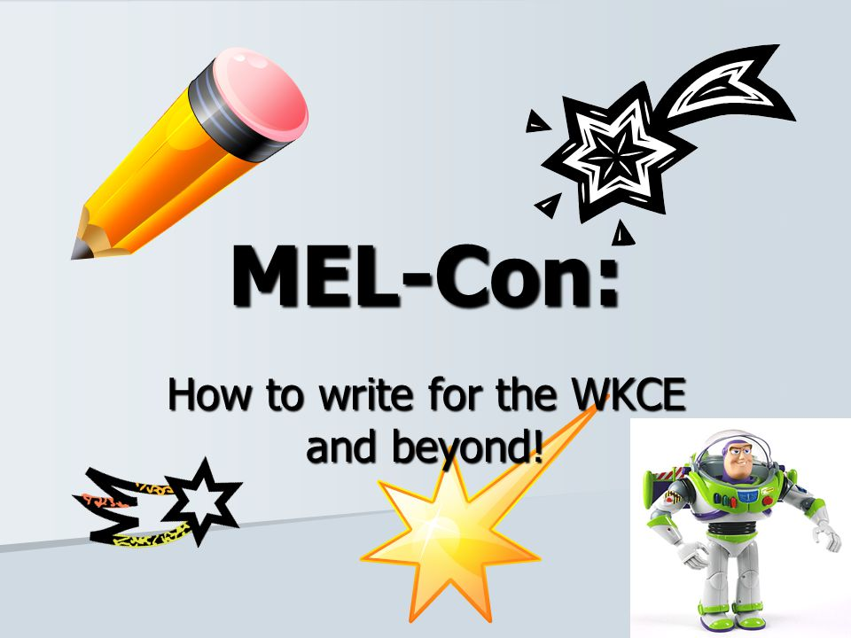 How to write for the WKCE and beyond!