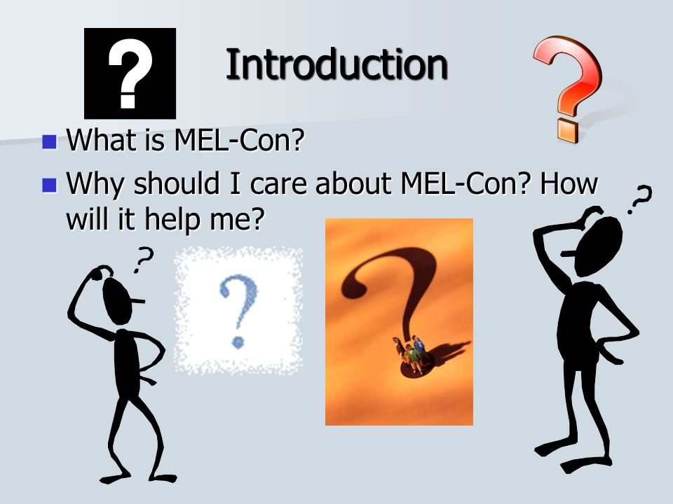Introduction What is MEL-Con
