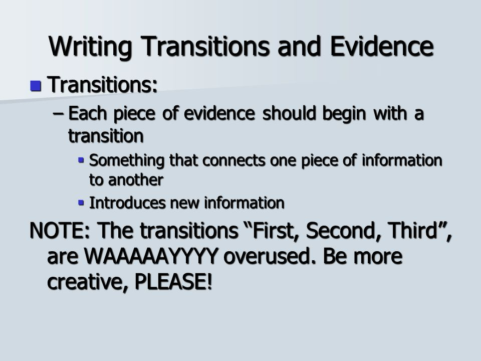 Writing Transitions and Evidence