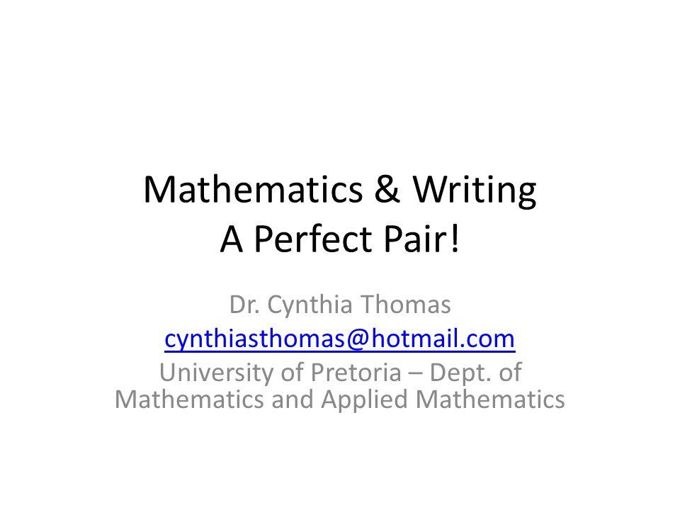 Mathematics & Writing A Perfect Pair!
