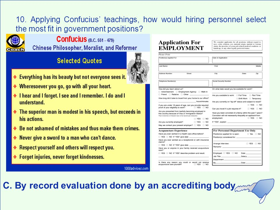C. By record evaluation done by an accrediting body