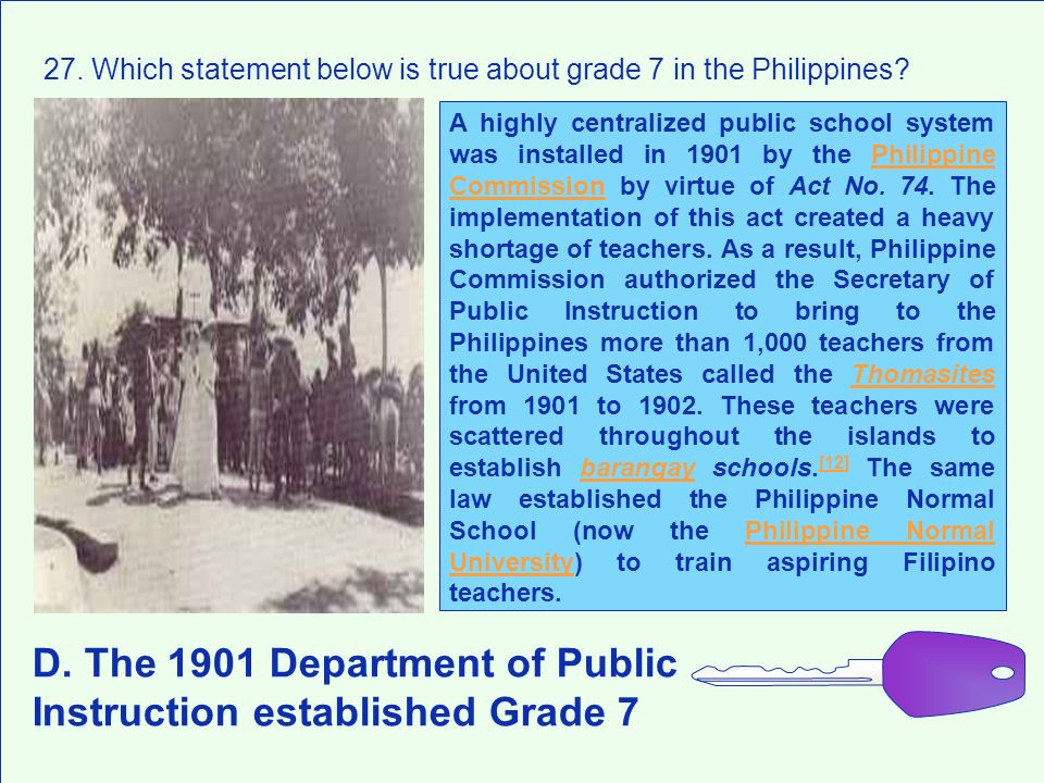 D. The 1901 Department of Public Instruction established Grade 7