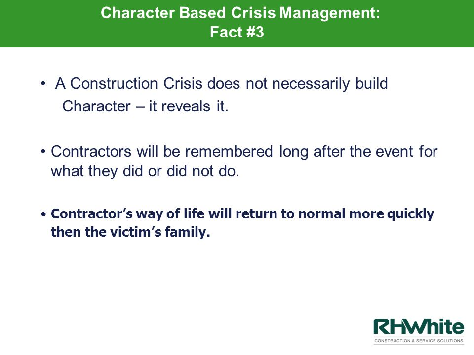 Character Based Crisis Management: Fact #3