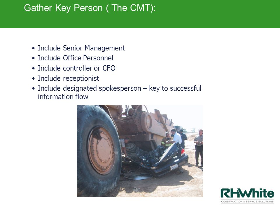 Gather Key Person ( The CMT):