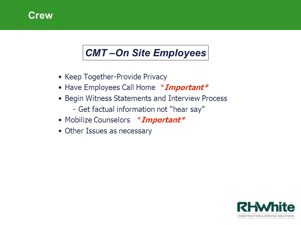 Crew CMT –On Site Employees Keep Together-Provide Privacy
