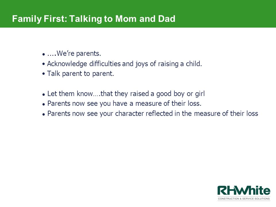Family First: Talking to Mom and Dad
