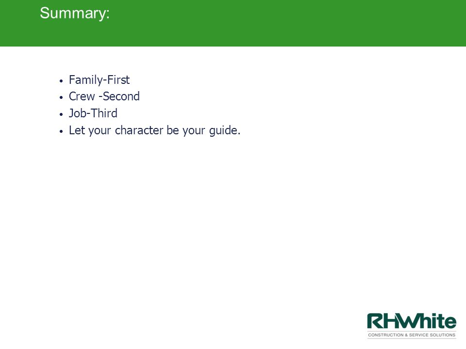 Summary: Family-First Crew -Second Job-Third