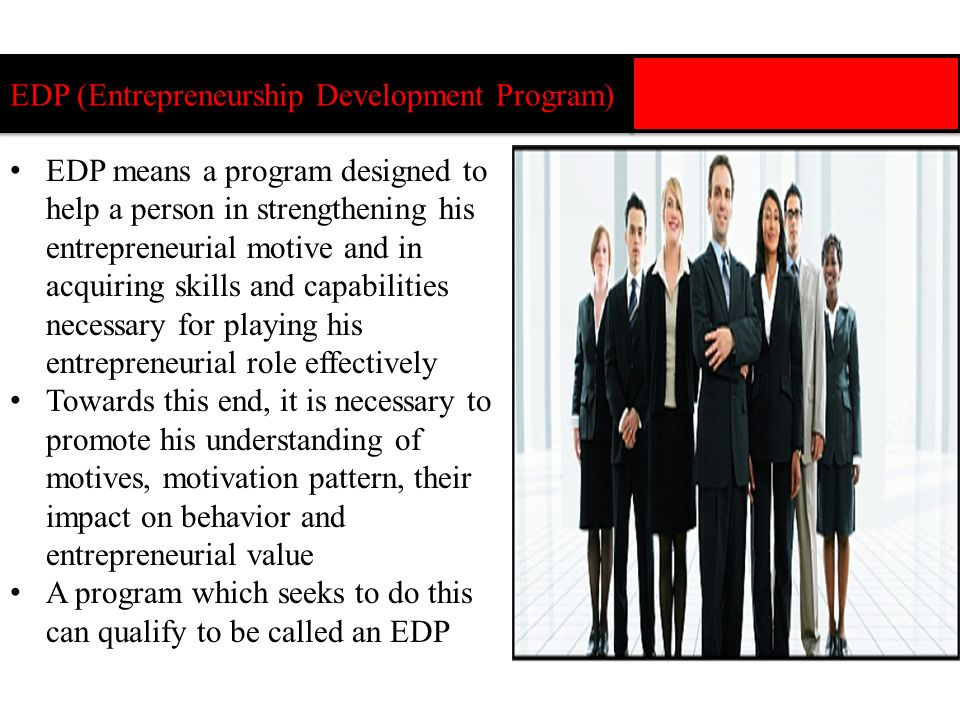EDP (Entrepreneurship Development Program)