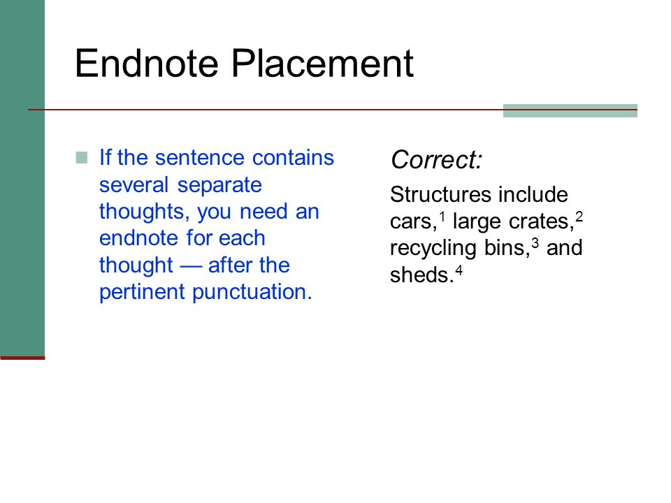 Endnote Placement Correct: