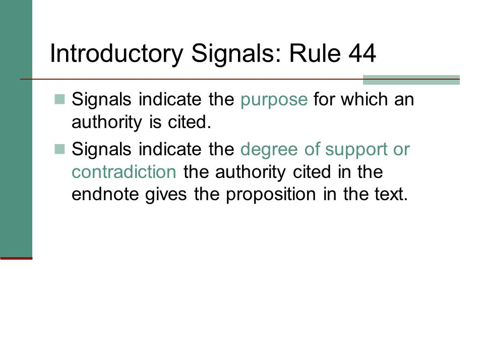 Introductory Signals: Rule 44