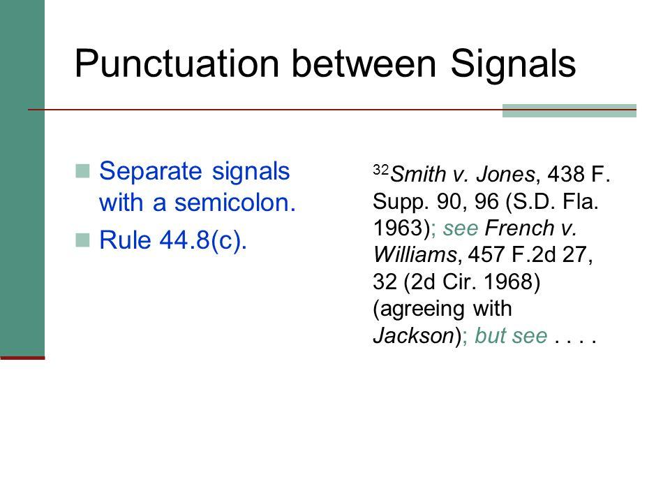 Punctuation between Signals