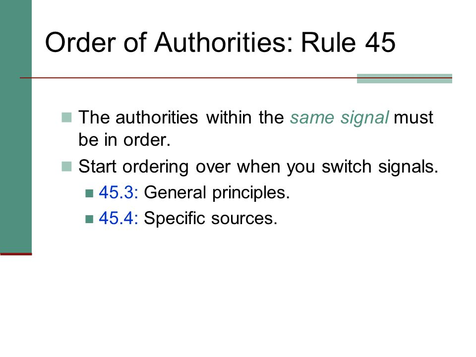 Order of Authorities: Rule 45