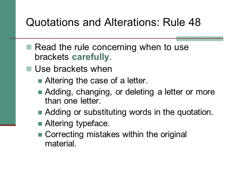 Quotations and Alterations: Rule 48