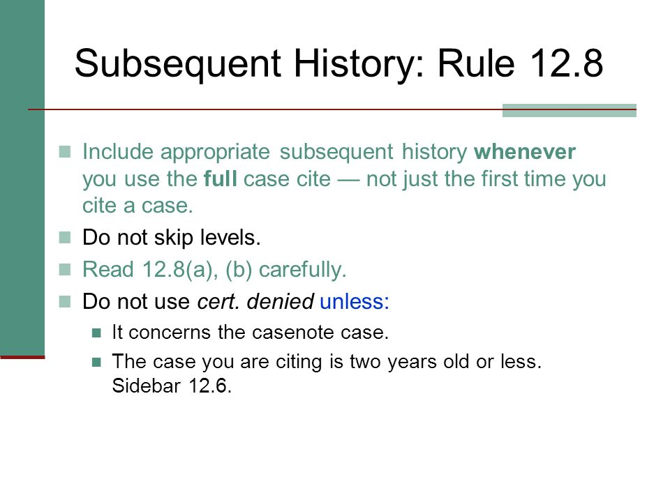 Subsequent History: Rule 12.8