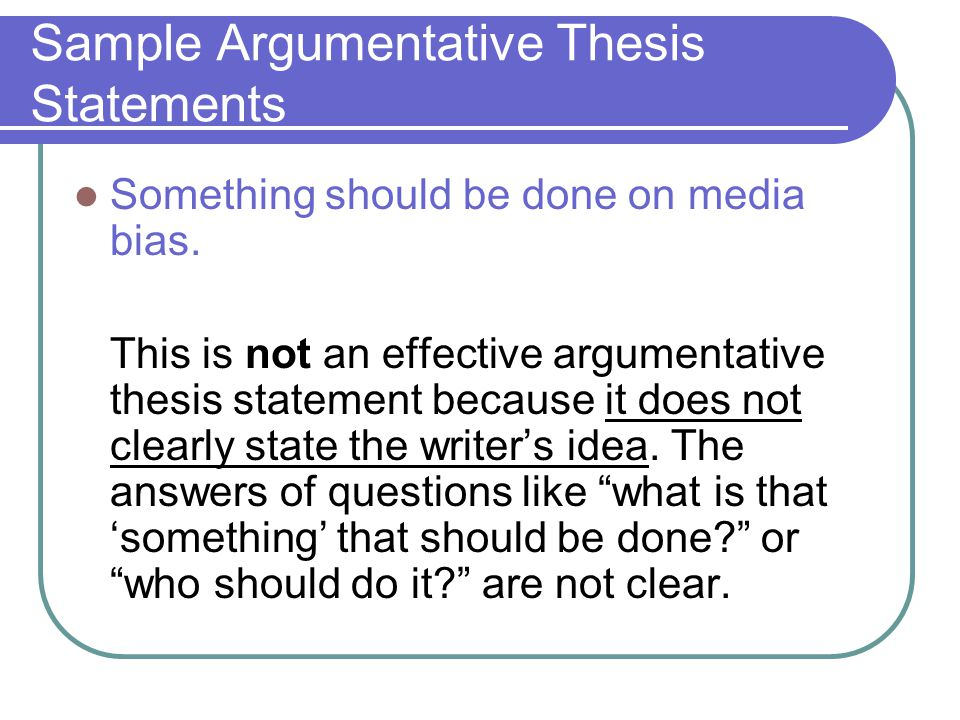 Sample Argumentative Thesis Statements