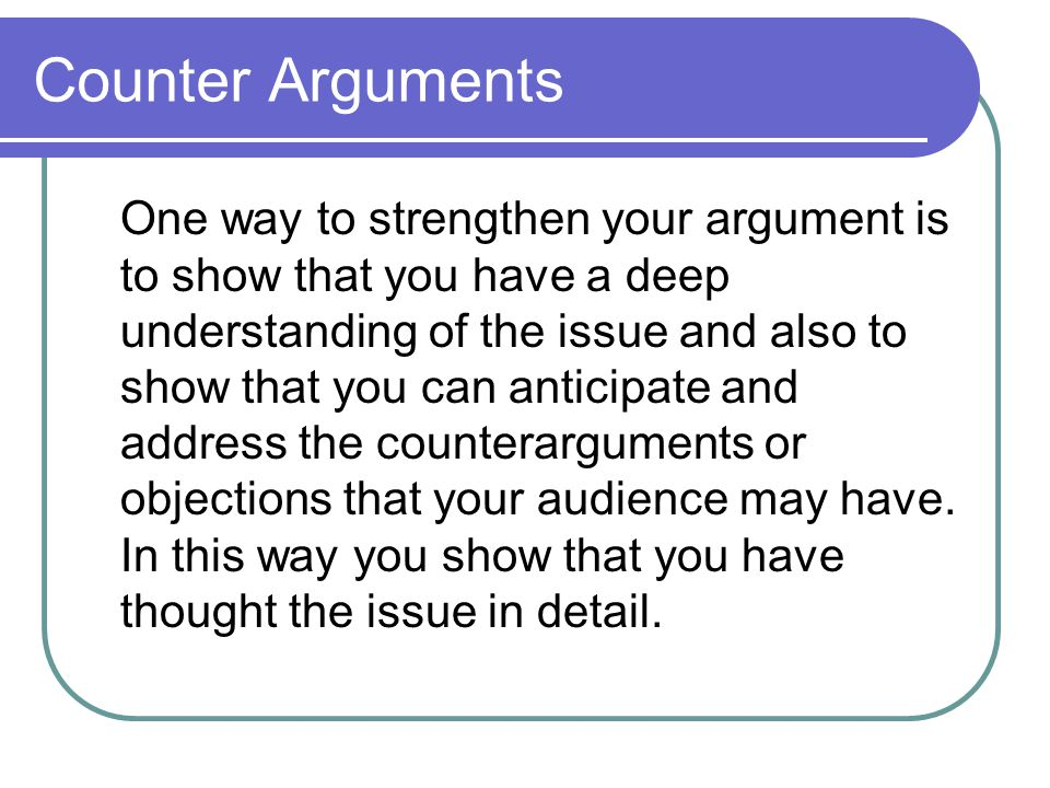 Counter Arguments