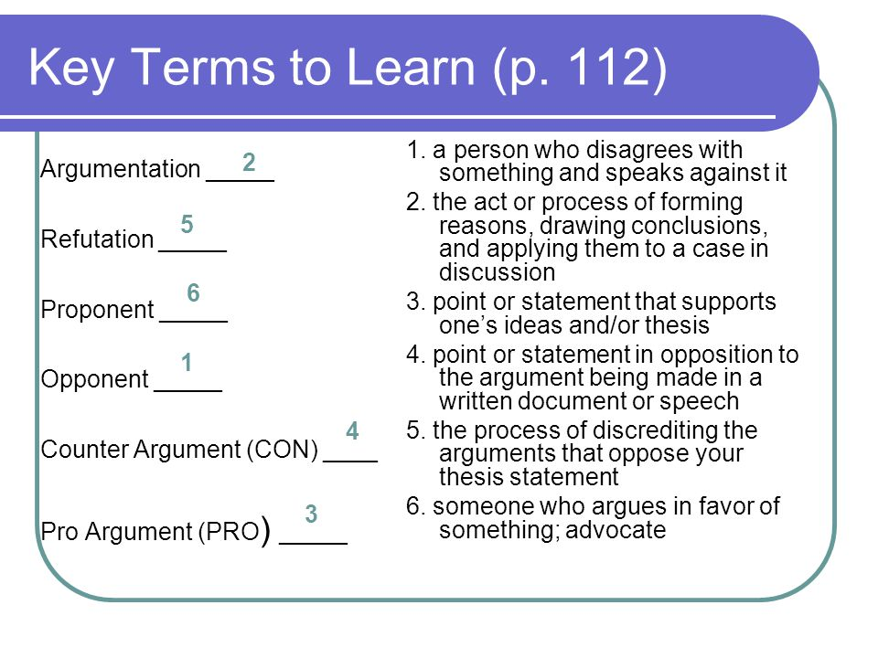 Key Terms to Learn (p. 112) 1. a person who disagrees with something and speaks against it.