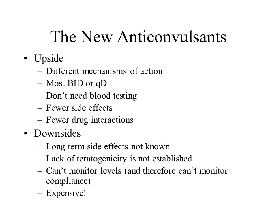 The New Anticonvulsants