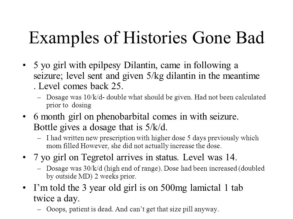 Examples of Histories Gone Bad