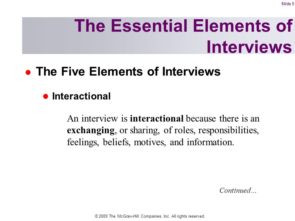 The Essential Elements of Interviews