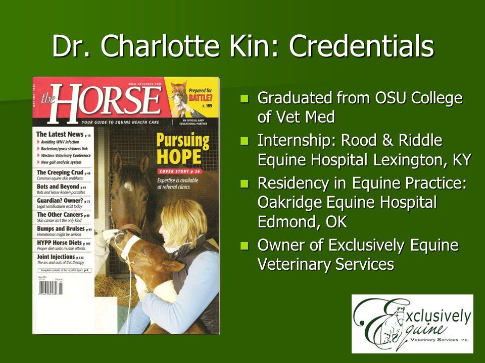 Dr. Charlotte Kin: Credentials