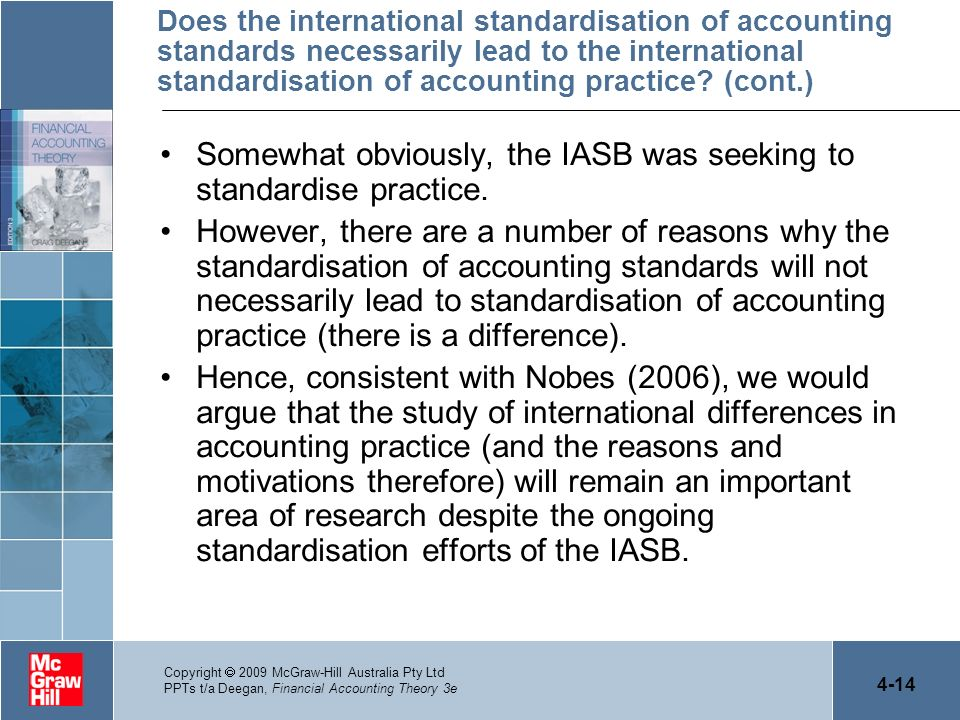Somewhat obviously, the IASB was seeking to standardise practice.