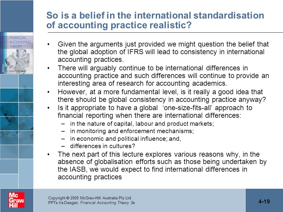 So is a belief in the international standardisation of accounting practice realistic