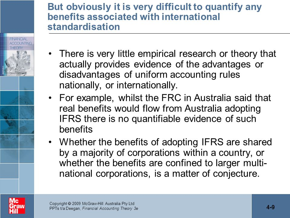 But obviously it is very difficult to quantify any benefits associated with international standardisation