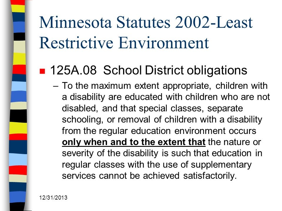 Minnesota Statutes 2002-Least Restrictive Environment