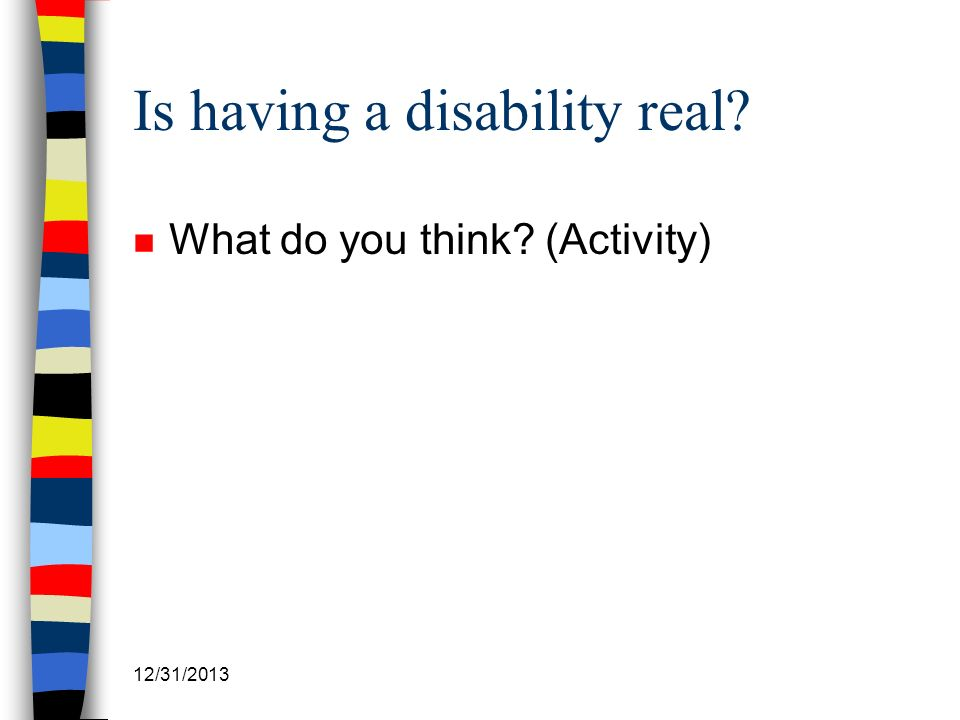 Is having a disability real