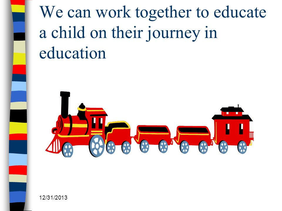 We can work together to educate a child on their journey in education