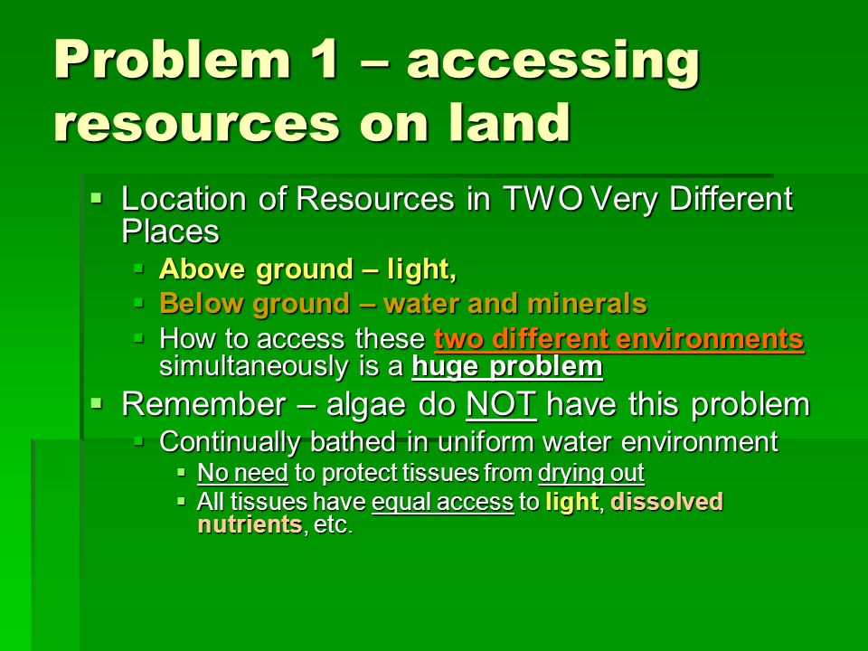 Problem 1 – accessing resources on land