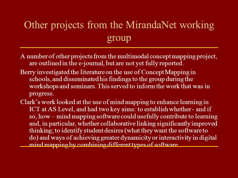 Other projects from the MirandaNet working group