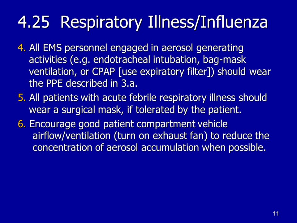 4.25 Respiratory Illness/Influenza