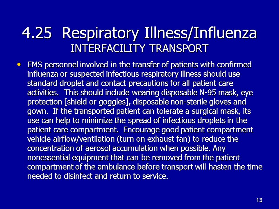 4.25 Respiratory Illness/Influenza INTERFACILITY TRANSPORT