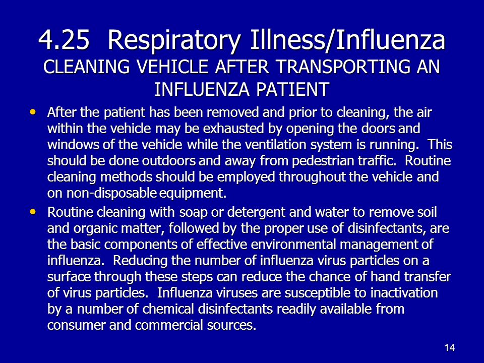 4.25 Respiratory Illness/Influenza CLEANING VEHICLE AFTER TRANSPORTING AN INFLUENZA PATIENT