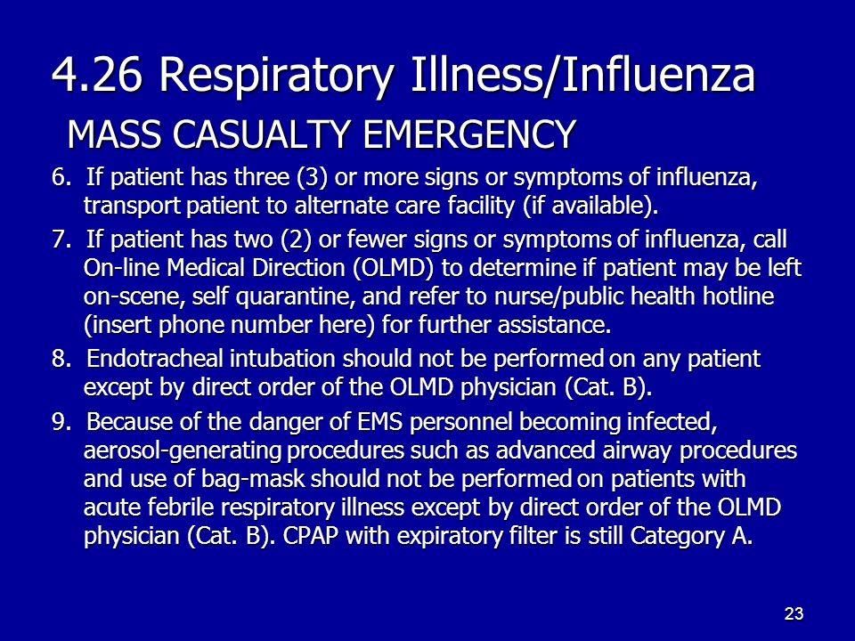 4.26 Respiratory Illness/Influenza MASS CASUALTY EMERGENCY