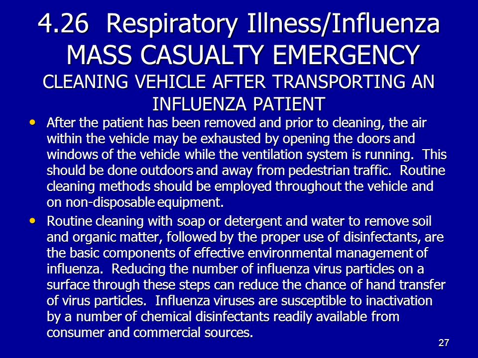 4.26 Respiratory Illness/Influenza MASS CASUALTY EMERGENCY CLEANING VEHICLE AFTER TRANSPORTING AN INFLUENZA PATIENT