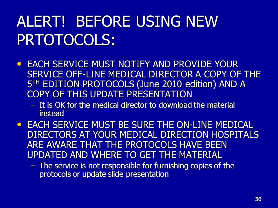 ALERT! BEFORE USING NEW PRTOTOCOLS: